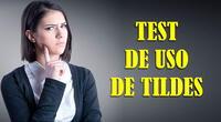 Es hora de practicar tu ortografía con este test de uso de tildes