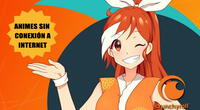 Crunchyroll tendrá opción para ver animes sin conexión a internet