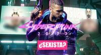 Cyberpunk 2077 es acusado de sexismo.