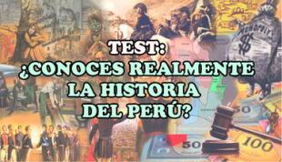 Demuestra tus conocimientos en Historia del Perú.