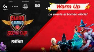 El tercer y último Warm Up de la Claro Gaming Squad Cup te espera.