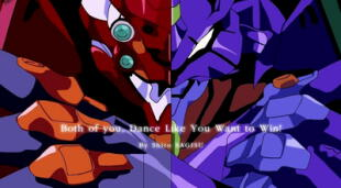 Both of You, Dance Like You Want to Win! es la canción que musicaliza la batalla de Shinji y Asuka contra el séptimo ángel, Israfel./Fuente: Gainax.