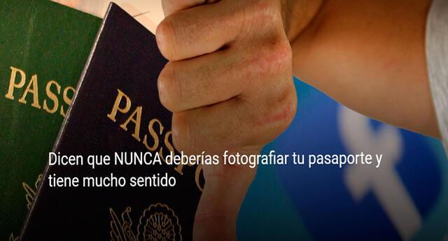 ¿Por qué nunca deberías fotografiar tu pasaporte?