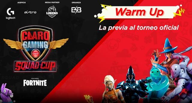 El segundo Warm Up de la Claro Gaming Squad Cup te espera.
