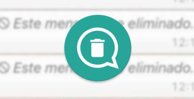 ¿Cómo ver los mensajes eliminados de WhatsApp que no llegué a leer? Este aplicación te permite hacerlo