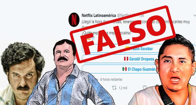 Netflix y una encuesta falsa sobre Gerald Oropeza Pabloc Escobar y Chapo Guzmán