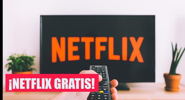 Netflix Gratis: La plataforma nos dejará películas y series sin pagar