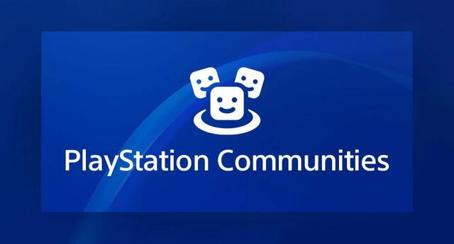 PlayStation Communities desaparecerá por completo desde abril y no podrá ser usado por los usuarios de PS4 de nuevo./Fuente: PlayStation.