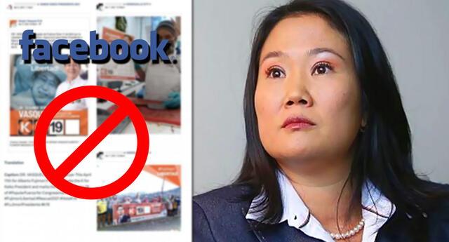 Facebook eliminó 80 cuentas falsas ligadas a Fuerza Popular.